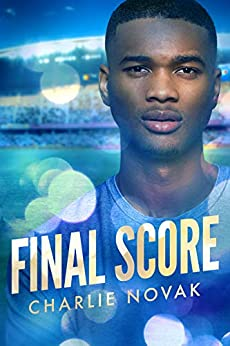Final Score (Off the Pitch Book 3) by [Charlie Novak]