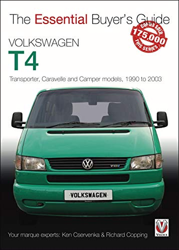 Volkswagen T4: Transporter, Caravelle and Camper Models, 1990 to 2003