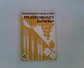 Genossenschaftlicher Pflanzenschutz-Ratgeber