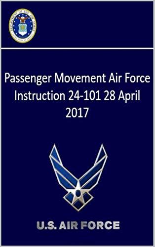 Passenger Movement Air Force Instruction 24-101 28 April 2017 (English Edition)