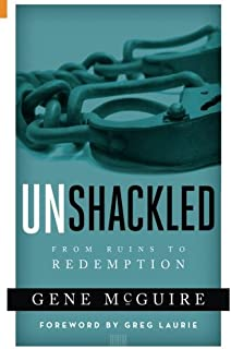 Unshackled: From Ruin to Redemption