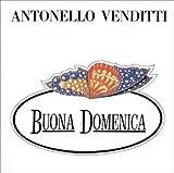 Songtexte von Antonello Venditti - Buona domenica