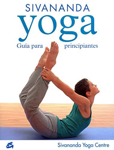 Sivananda Yoga: Guía para principiantes