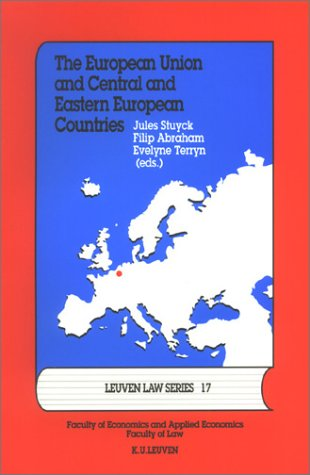 The European Union and Central and Eastern European Countries: Fortis Bank Chair Lectures 2000-2001