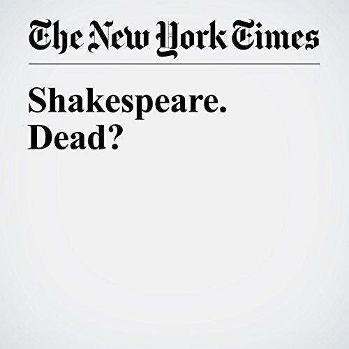 Shakespeare. Dead? audiobook cover art