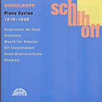 Schulhoff;Piano Cycles 1919