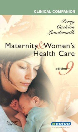 Clinical Companion for Maternity & Women's Health Care (Clincal Companion)