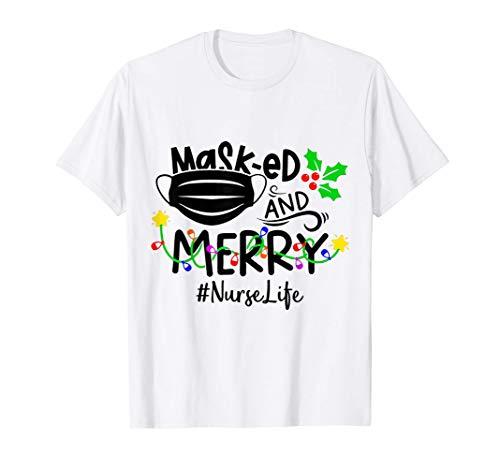 Masked And Merry Nurse Life Nurse Christmas Quarantine 2020 T-Shirt
