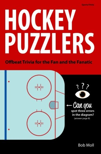 Hockey Puzzlers: Offbeat Trivia for the Fan and the Fanatic