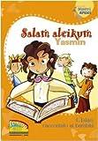 Salam aleikum Yasmin. L'Islam raccontato ai bambini...