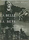 La belle et la bête [Board book] [Jan 01, 1958] Boullet Jean and Inconnu - Le terrain vague