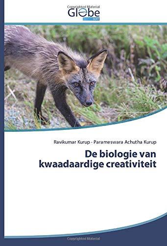 De biologie van kwaadaardige creativiteit