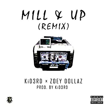 Mill & Up (Remix) [feat. Zoey Dollaz]