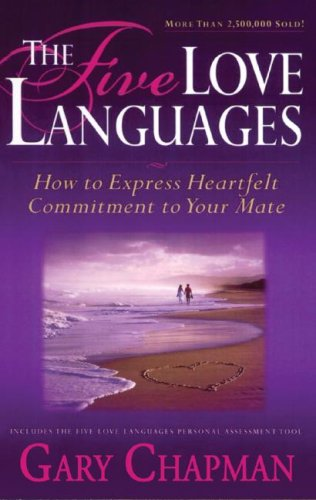 The Five Love Languages: How to Express Heartfelt Commitment to Your Mate (Library Edition)