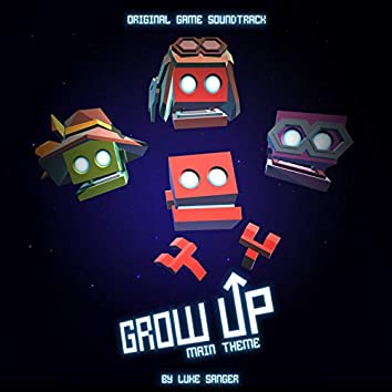 Grow Up (Main Theme) [Original Game Soundtrack] - Single
