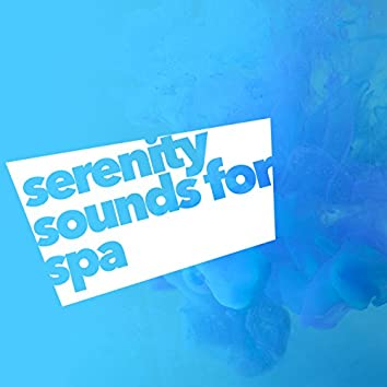 Serenity Sounds for Spa