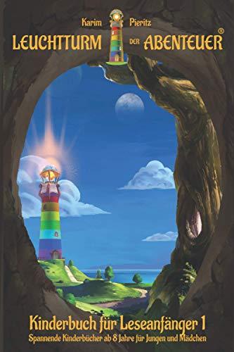 Leuchtturm der Abenteuer 1 Kinderbuch für Leseanfänger: Spannende Kinderbücher ab 8 Jahre für Jungen & Mädchen