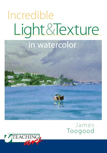 Teaching Art - Incredible Light and Texture in Watercolor