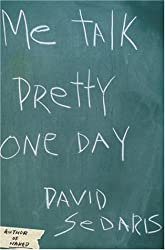 Cover of Me Talk Pretty One Day by David Sedaris