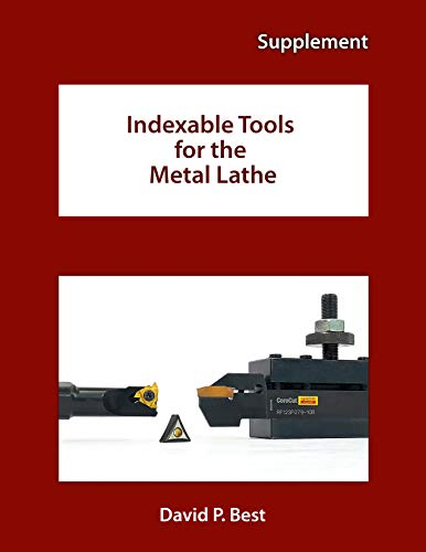 Indexable Tools for the Metal Lathe: Supplement