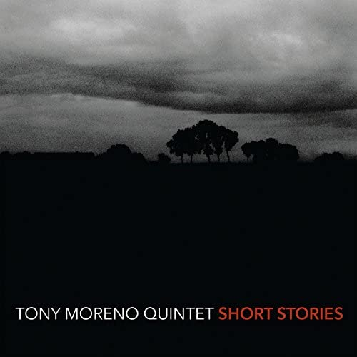 Tony Moreno Quintet feat. Marc Mommas, Ron Horton, Jean-Michel Pilc & Ugonna Okegno