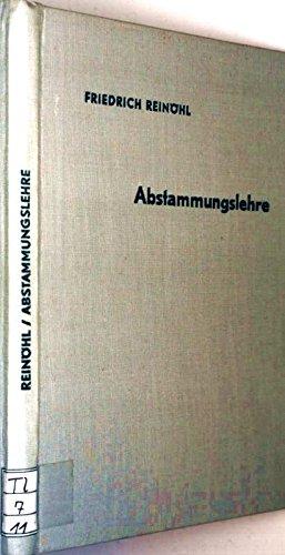 Abstammungslehre. Schriften des Deutschen Naturkundevereins. ,Neue Folge. Band 11. Mit 190 Bildern. Herausgegeben von Georg Wagner.