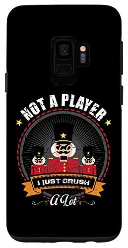 Galaxy S9 I'm Not A Player I Just Crush A Lot Nutcracker Christmas Case