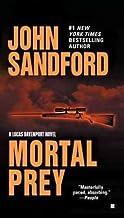 [(Mortal Prey)] [By (author) John Sandford] publis