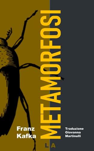 La Metamorfosi: Nuova Edizione Integrale - Tradotto