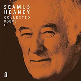 Seamus Heaney II Collected Poems (published 1979-1991) audiobook cover art