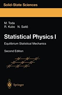 Statistical Physics I: Equilibrium Statistical Mechanics (Springer Series in Solid-State Sciences) by Morikazu Toda Ryogo ...
