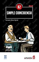 Lecturas de Creacion: Simple coincidencia (B2) + audio descargable - nueva edi