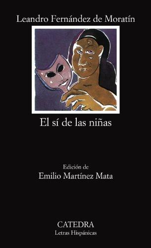 El sí de las niñas (Letras Hispánicas)