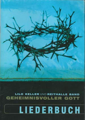 Geheimnisvoller Gott - Liederbuch