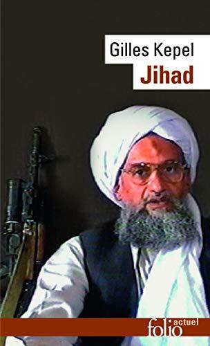 Jihad: Expansion et déclin de l'islamisme (Folio Actuel)
