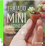 TRATADO DE MINI JARDINERÍA