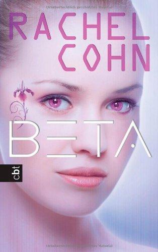 BETA von Cohn. Rachel (2013) Gebundene Ausgabe