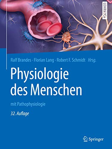 Physiologie des Menschen: mit Pathophysiologie (Springer-Lehrbuch)
