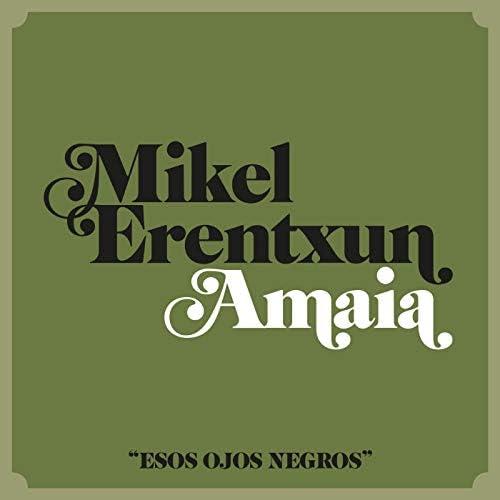 Mikel Erentxun feat. Amaia