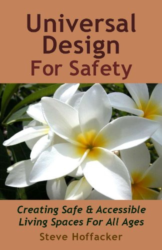 Universal Design For Safety: Creating Safe & Accessible Living Spaces For All Ages