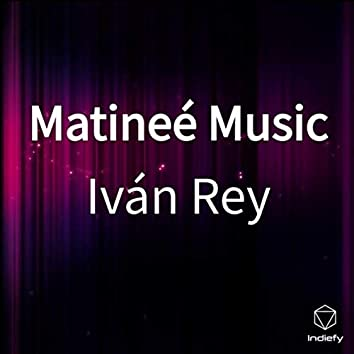 Matineé Music