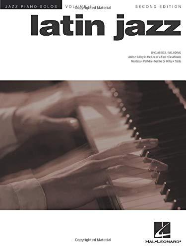 Jazz Piano Solos Volume 3: Latin Jazz - Second Edition: Songbook für Klavier: Jazz Piano Solos Series Volume 3