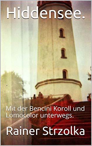 Hiddensee.: Mit der Bencini Koroll und Lomocolor unterwegs.