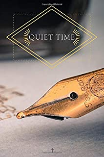 Quiet Time Devotional: Notebook For Your Daily Quiet Time | Quiet Time Journal | Growing in Your Relationship With God | D...