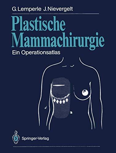 Plastische Mammachirurgie: Ein Operationsatlas