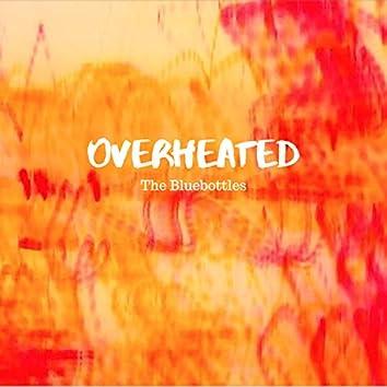 Overheated