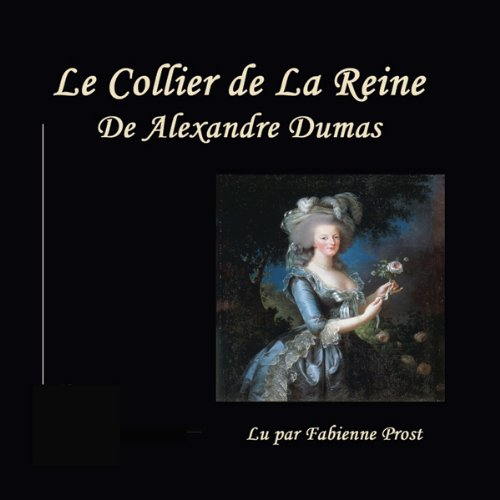 Le Collier de la Reine audiobook cover art