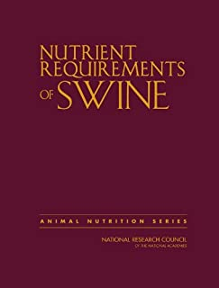 Nutrient Requirements of Swine: Eleventh Revised Edition (Animal Nutrition) by National Research Council Division on Earth...