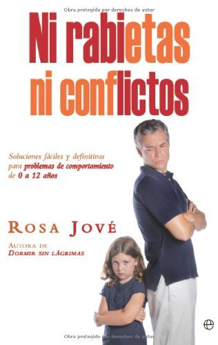 Ni rabietas, ni conflictos (Psicología y salud)