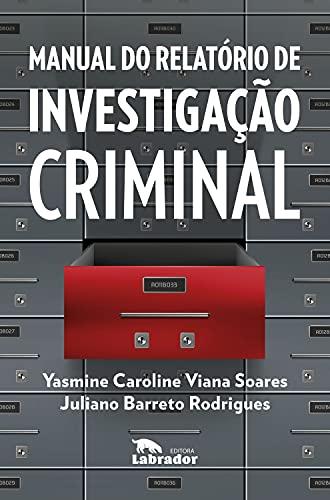 Manual do relatório de investigação criminal